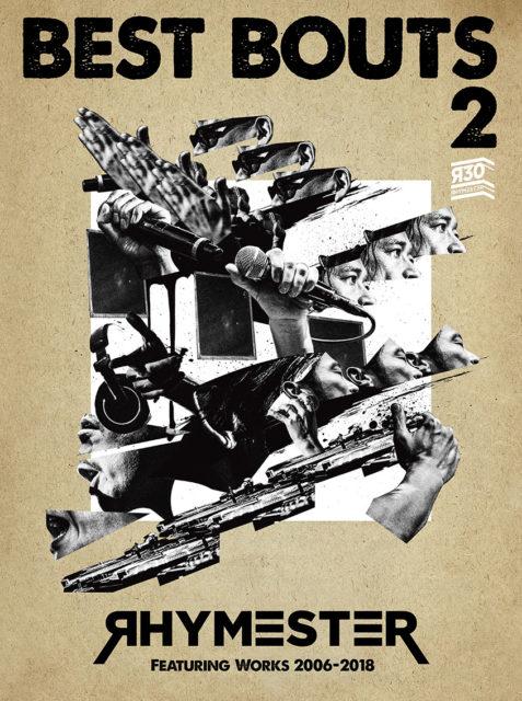 30周年記念リリース『ベストバウト 2 RHYMESTER Featuring Works 2006–2018 』